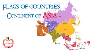 Asia Continent Map by Flags Of Countries Continent Of Asia Youtube