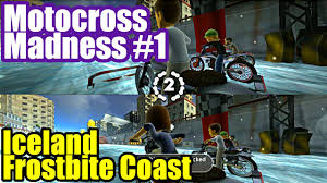 motocross madness 4 motocross madness 1 iceland frosbite coast youtube