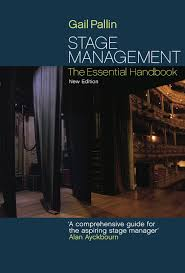 stage management the essential handbook gail pallin