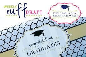 ruff draft free printable graduation giant chocolate bar wrap