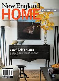 New England Home Interiors by Connecticut Fall 2016 By New England Home Magazine Llc Issuu