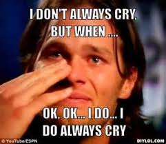 Tom Brady Crying Meme - tom brady cry baby humor pinterest cry baby tom brady and memes