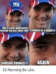 nfl memes eli manning be like eli manning be like be like meme on
