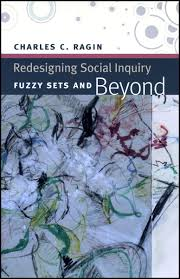 redesigning social inquiry fuzzy sets and beyond ragin
