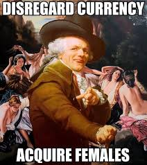 Disregard Females Acquire Currency Meme - list of synonyms and antonyms of the word disregard