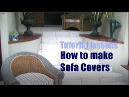 How To Make Slipcovers For Couches How To Make Sofa Cushion Covers Youtube