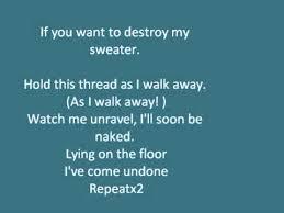 undone the sweater song lyrics the sweater song weezer with lyrics