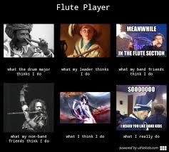 Flute Player Meme - this is me music pinterest
