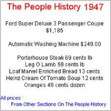 what things cost in 1947 car 1 500 gasoline 23 cents gal house