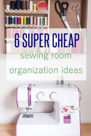 Sewing Room Decor Sewing Room Organization Tips