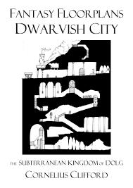 dwarvish subterranean city fantasy floorplans dreamworlds