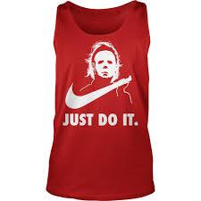 Halloween Michael Myers T Shirts by Kutee Boutique U2014 Do You Wanna Go To War Balakay Shirt