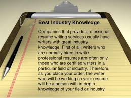 Professional resume writing services     is it worth the money    Best Industry Knowledge Companies that provide professional resume writing