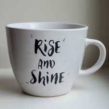 rise and shine hand lettered quote mug personalized coffee mugs
