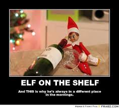 Elf Christmas Meme - and then there is the elf on the shelf i am phil dodd i am phil dodd