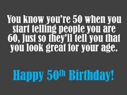 Funny 50th Birthday Memes - birthday quotes funny 50th birthday wishes sayings and jokes