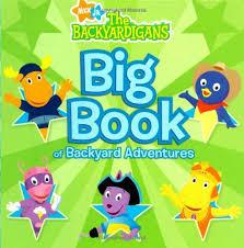 Backyard Adventures Reviews Amazon Com Big Book Of Backyard Adventures The Backyardigans