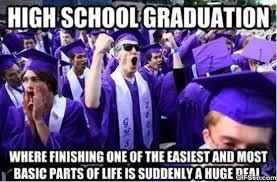 High School Senior Meme - high school graduation meme viral viral videos