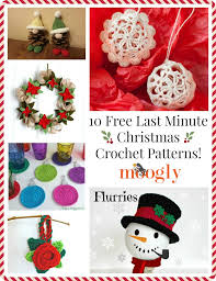 christmas patterns 10 free last minute christmas crochet patterns moogly