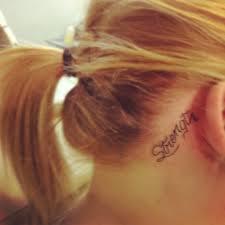 Tattoo Ideas For Behind Ear New Tattoo In Love Strength Behind The Ear Small Tattoo Tat