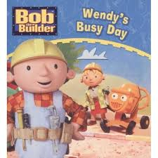 booktopia bob builder wendy u0027s busy bob builder