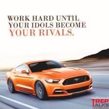 mustang car quotes inspirational quotes images inspiring inspirational quotes car