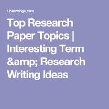 interesting topics for thesis paper 100 current events research paper topics with research links