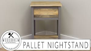 diy industrial nightstand reclaimed pallet wood youtube