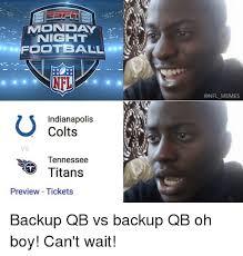 Indianapolis Colts Memes - night football nfl memes indianapolis colts vs tennessee titans