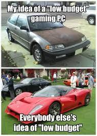 Low Car Meme - why always me low budget meme by ahadsy5 memedroid
