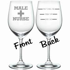 nurse quote gifts etched male nurse glass funny chose from stemless wine wine