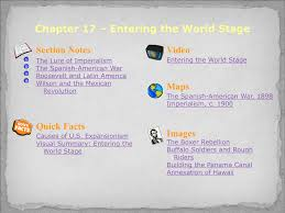chapter 17 entering the world stage section 1
