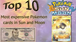 top 10 most expensive sun and moon cards