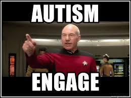 Jean Luc Picard Meme - autism engage captain jean luc picard engage meme generator