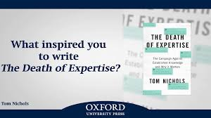 the death of expertise the campaign against established knowledge