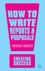 buy how to write reports and proposals creating success book