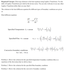 question required concepts deriving solutions to the heat equation using laplace transforms use the tabl