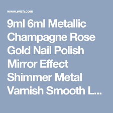 9ml 6ml metallic champagne rose gold nail polish mirror effect