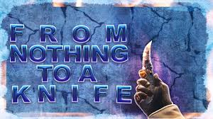 csgo from nothing to a knife from a free coins code youtube