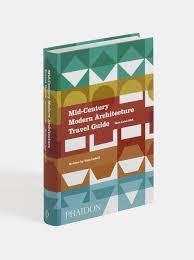 mid century modern architecture travel guide west coast usa sam