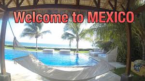 welcome to mexico puerto escondido youtube