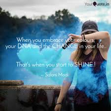 quote change embrace when you embrace your