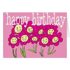 Smiley Flowers - smiley flowers happy birthday female birthday card zazzle com
