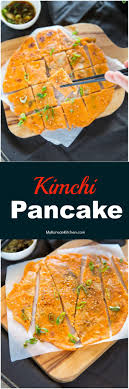 cara membuat pancake kimchi kimchi pancakes kimchi buchimgae my korean kitchen