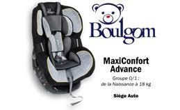 siege auto boulgom maxi confort advance mode d emploi boulgom
