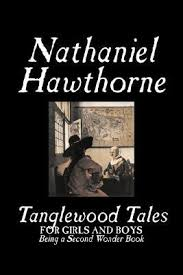tanglewood tales a wonder book for girls and boys by nathaniel