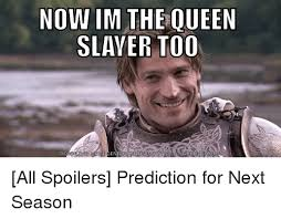 Queen Meme Generator - now im the queen slayer too ad meme generator from http8m meme