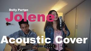dolly parton jolene acoustic cover youtube