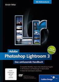 galileo design adobe photoshop lightroom 3 das umfassende handbuch istván velsz