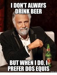 Meme Dos Equis - 25 best memes about doseki beer doseki beer memes